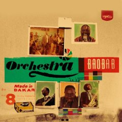ORCHESTRE BAOBAB - MADE IN DAKAR